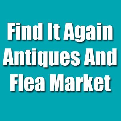 Find It Again Antiques And Flea Market