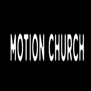 Motion Church