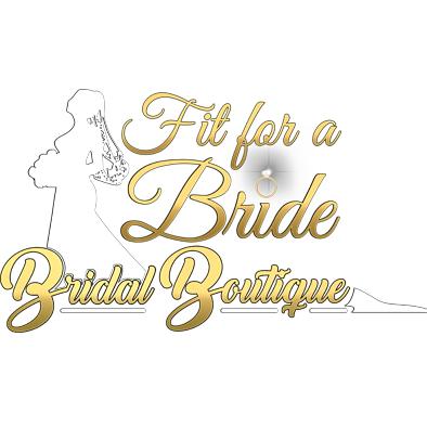 Fit For A Bride Bridal Boutique