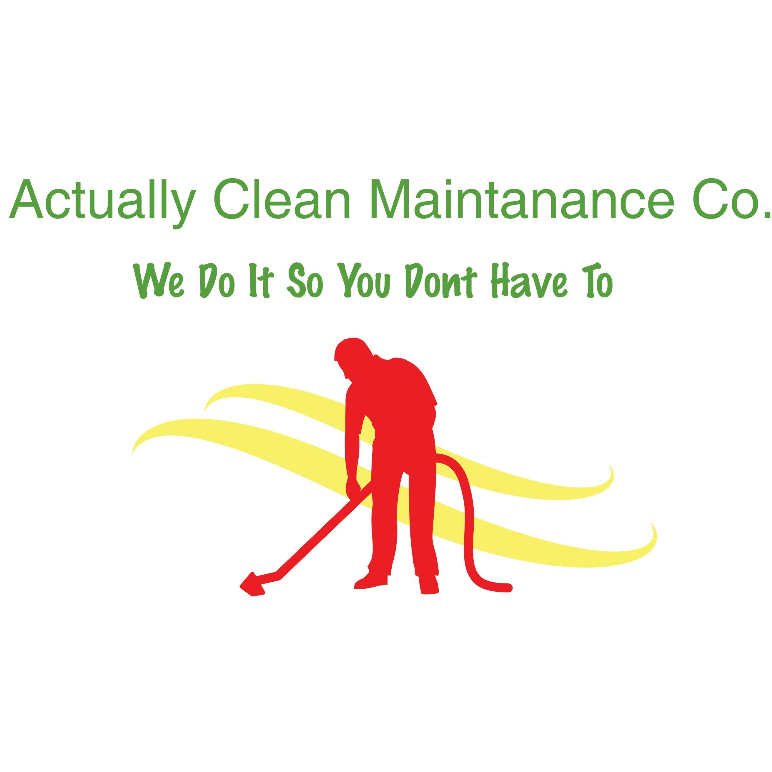 Actually Clean Maintanance CO  LLC