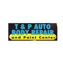 T & P Auto Body Repair and Paint Center