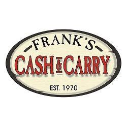 FRANK'S CASH & CARRY