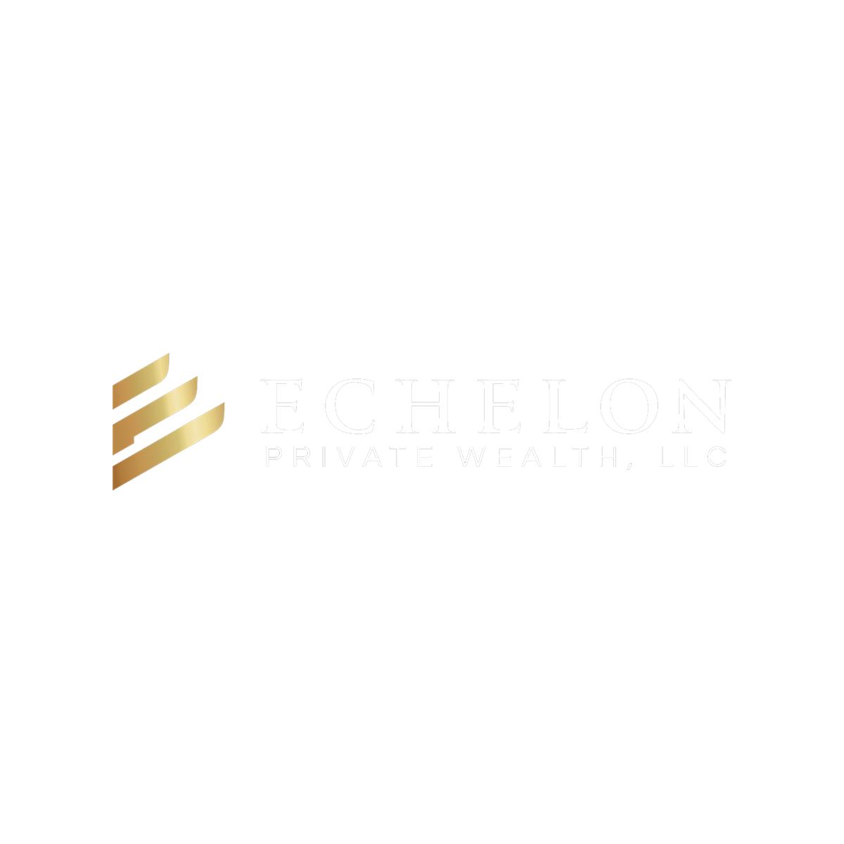 Echelon Private Wealth, LLC
