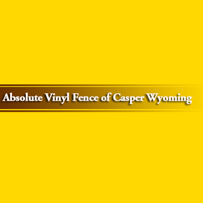 Absolute Vinyl Fencing of Casper Wyoming - Casper, WY - Fence Installation & Repair