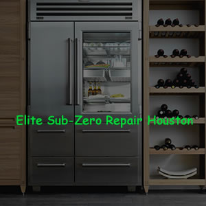 Elite Sub-Zero Repair Houston