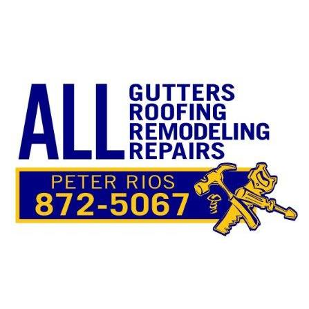 All Gutters & Roofing By Peter J. Rios