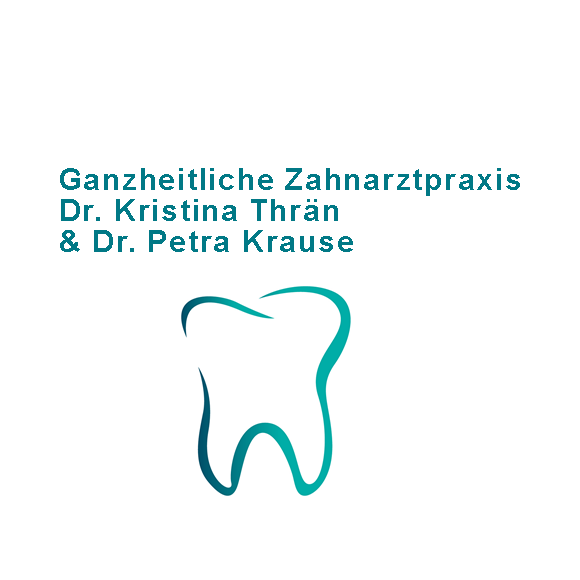 Ganzheitliche Zahnarztpraxis Dr. Kristina Thrän & Dr. Petra Krause
