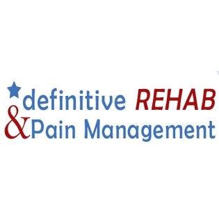 Definitive Rehab & Pain Management