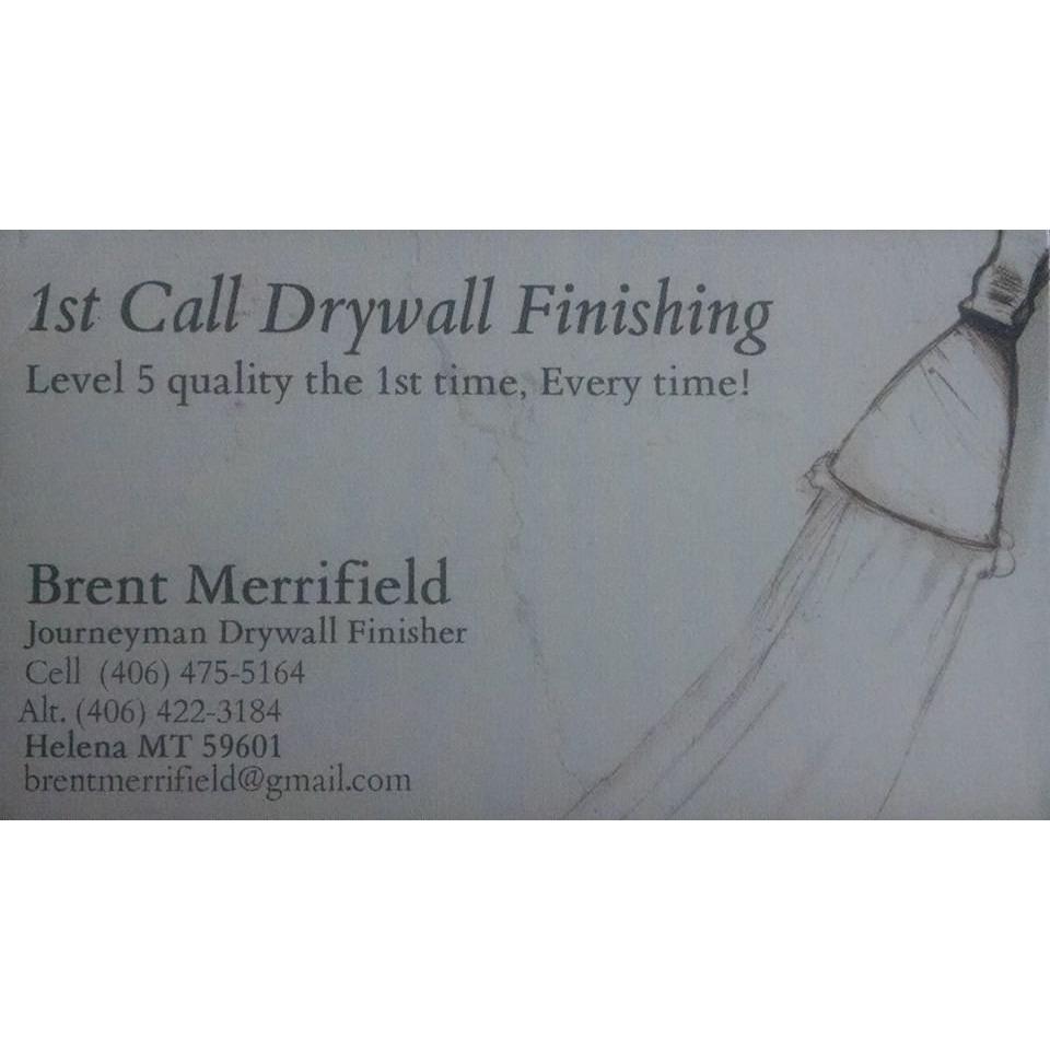 1st Call Drywall Finishing - Helena, MT 59601 - (406)475-5164 | ShowMeLocal.com