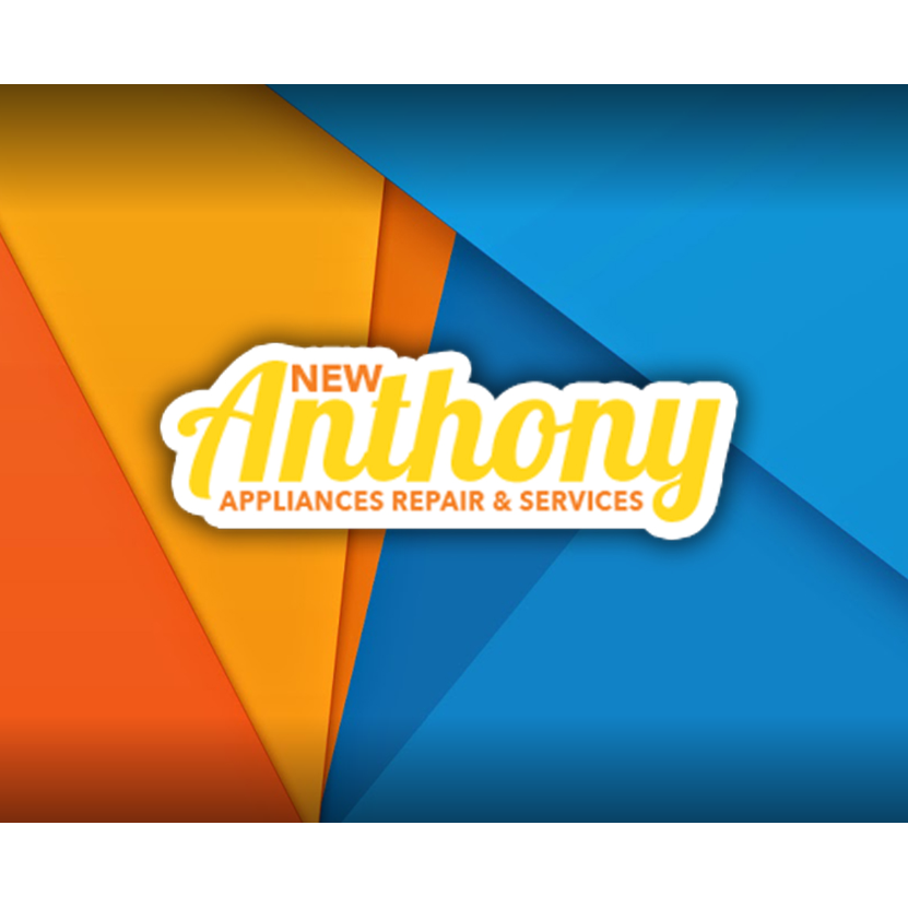 New Anthony Appliance Repair & Services