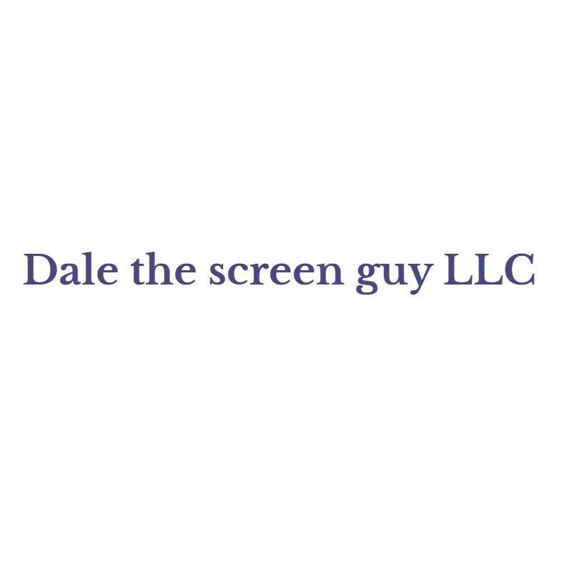Dale The Screen Guy LLC