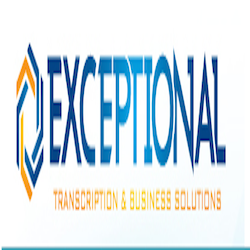 Exceptional Transcription and Business Solutions