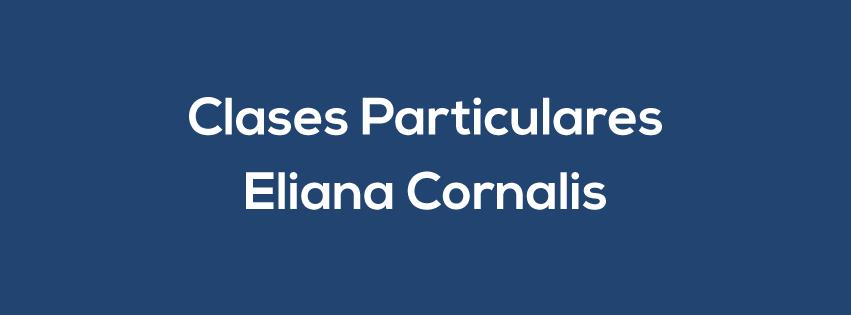 CLASES PARTICULARES ELIANA CORNALIS